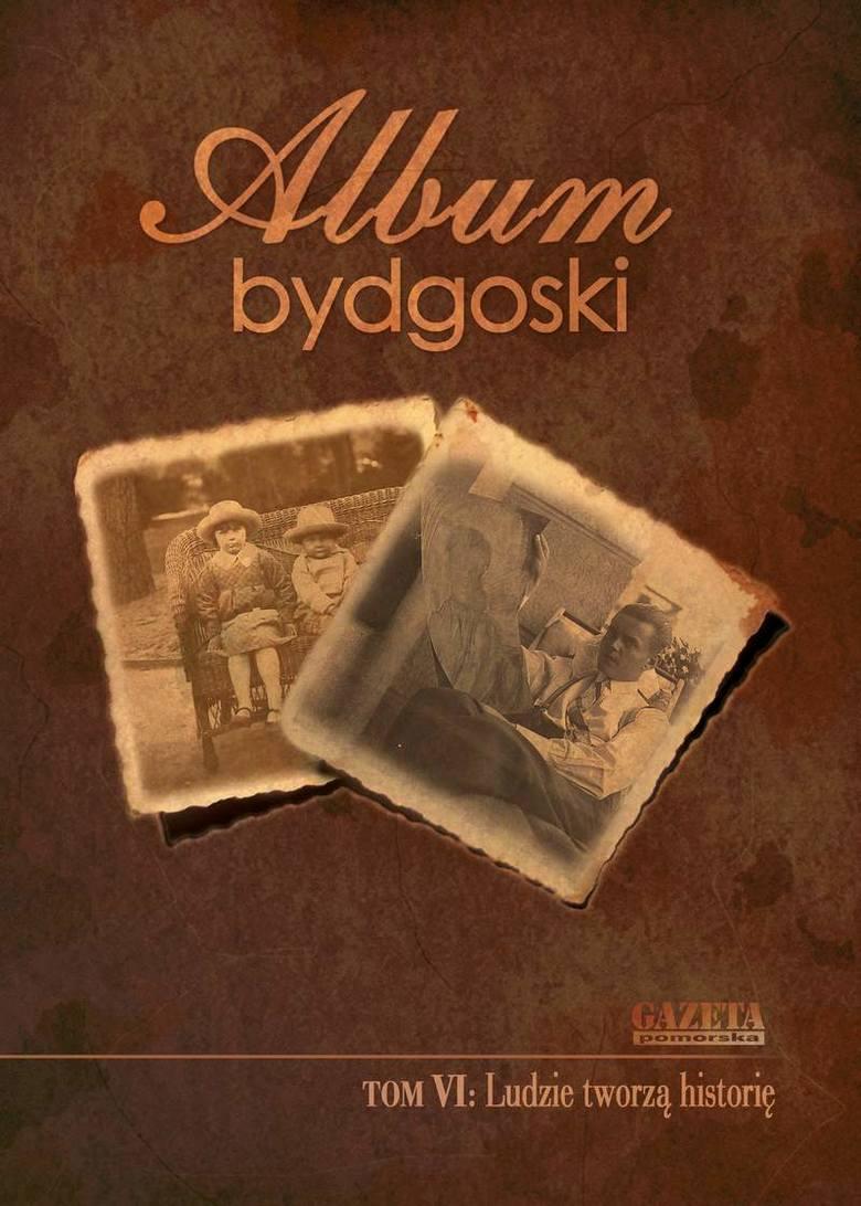 """""""Album bydgoski"""" Tom VI"""