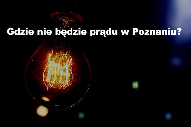 Enea Operator informuje o kolejnych planowych wyłączeniach prądu w Poznaniu i okolicach. Tym razem na niedogodności będą musieli przygotować się m.in.