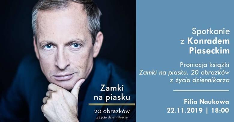 Spotkanie z Konradem Piaseckim, dziennikarzem oraz autorem książki