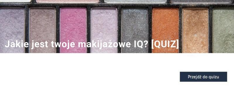 Jakie jest twoje makijażowe IQ? [QUIZ]