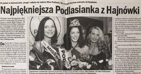 Kilka dni temu poznaliśmy Miss Podlasia 2019. Została nią Aleksandra Drężek. Cofnijmy się jednak o 20 lat. W 1999 roku najpiękniejszą kobietą woj. podlaskiego