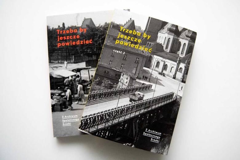 """W środę, 13 lutego, o godzinie 18 w Bramie Poznania odbędzie się spotkanie promujące drugi tom książki """"Trzeba by jeszcze powiedzieć. Z Archiwum Społecznego"""