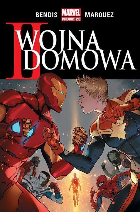 II Wojna Domowa. Marvel Now 2.0 [RECENZJA] Brian Michael Bendis rozpętał wojnę, ale czy była ona potrzebna?