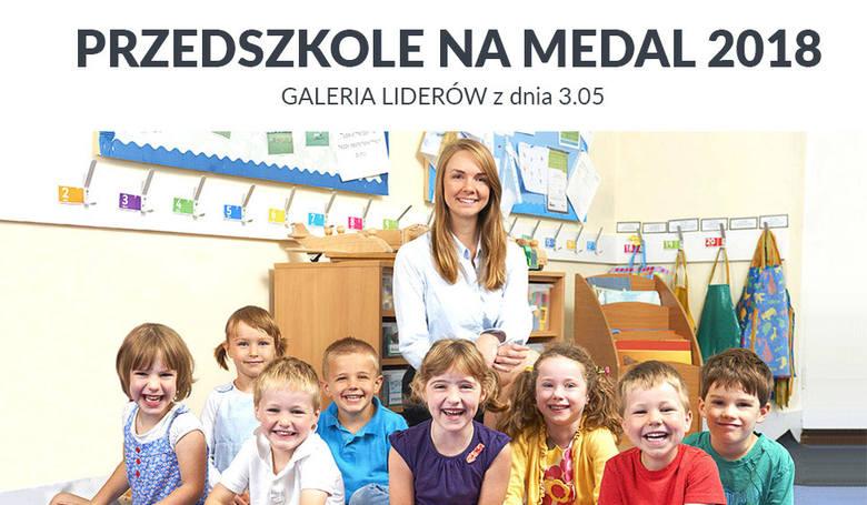 Przedszkole na Medal 2018 - galeria liderów z dnia 03.05.2005Za dwa tygodnie poznamy najlepsze przedszkola, najbardziej cenionych nauczycieli wychowania