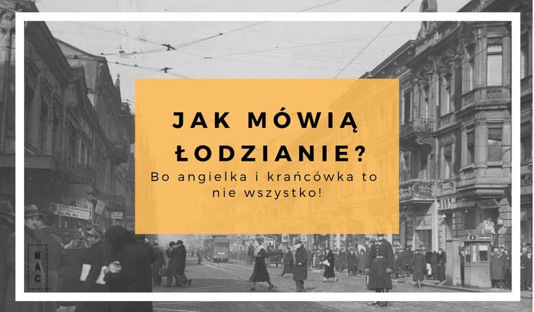 Jak mówią łodzianie? Zebraliśmy dla Was kilka przykładów wyrażeń i zwrotów charakterystycznych dla mieszkańców Łodzi. Sprawdźcie, czy znacie je wszystkie!PRZEJDŹ