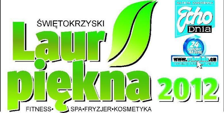III Świętokrzyski Laur Piękna 2012. Salony nominowane w powiecie buskim. Wybieramy najlepszych