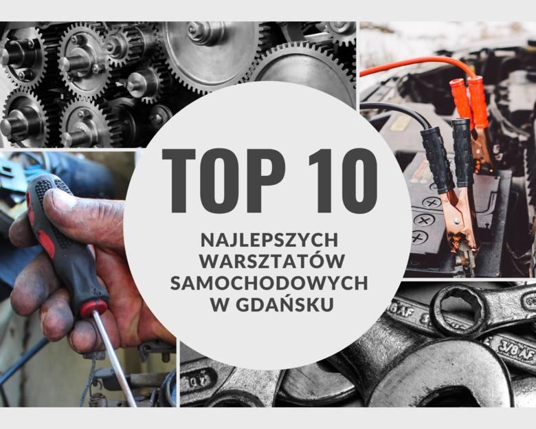TOP 10 najlepszych warsztatów samochodowych w Gdańsku. Gdzie warto udać się z naszym pojazdem?