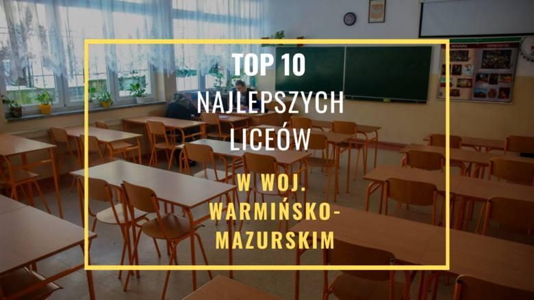 TOP 10 najlepszych liceów 2019 w woj. warmińsko-mazurskim. Ranking liceów ogólnokształcących 2019 Perspektyw. Najlepsze LO Warmia i Mazuryr