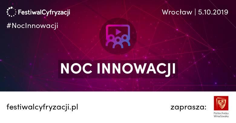 Noc Innowacji na Politechnice Wrocławskiej w sobotę, 5 października