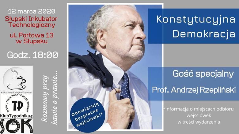 Konstytucyjna demokracja - spotkanie z prof. Andrzejem Rzeplińskim