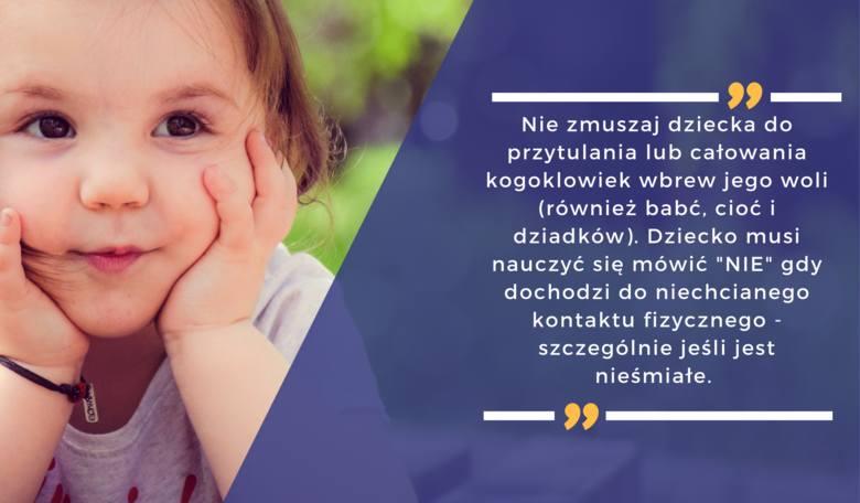 """Nie zmuszaj dziecka do przytulania lub całowania kogoklowiek wbrew jego woli - również babć, cioć i dziadków.  Dziecko musi nauczyć się mówić """"NIE"""""""
