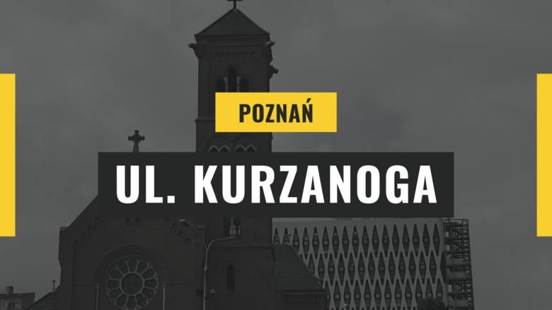Poznańska Kurzanoga to ulica, której nazwa może rozbawić. Wynika ona z błędnego tłumaczenia Kurzegasse (niem. krótka uliczka).