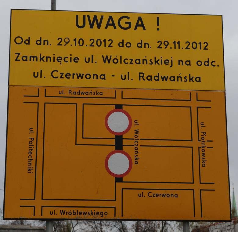 Tablica od dłuższego czasu informuje, że 29 października, czyli dziś, zacznie się remont ul. Wólczańskiej od ul. Radwańskiej do ul. Czerwonej...