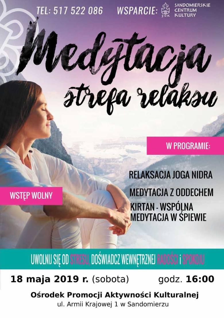 Medytacja Strefa Relaxu - przyjdź w sobotę, 18 maja  na bezpłatne zajęcia do OPAK-u