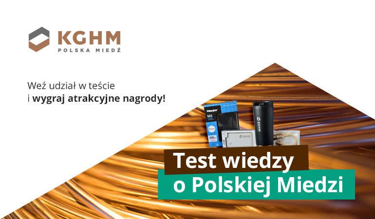 Czy wiesz co siedzi w Polskiej Miedzi? Weź udział w teście KGHM i wygraj nagrody!