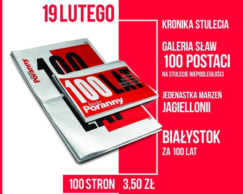 """Wydanie specjalne """"Kuriera Porannego"""" na 100-lecie odzyskania niepodległości. Aż 100 stron o Białymstoku w latach 1919-2019"""