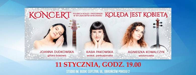 W Radiu Lublin - Kolęda jest kobietąNiegdyś kolęda oznaczała pieśń śpiewaną na Nowy Rok, w której kolędnicy życzyli gospodarzowi i domownikom aby im