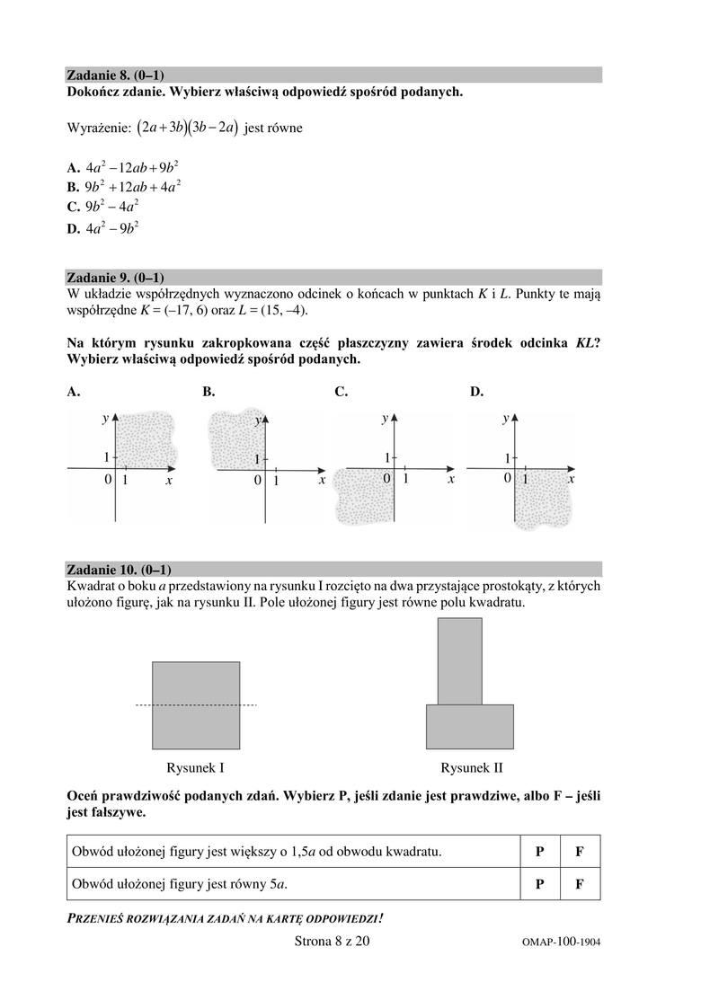 ZADANIE 8.Odpowiedź:CZADANIE 9.Odpowiedź:BZADANIE 10.Odpowiedź:FPZobacz kolejną stronę arkusza i odpowiedzi ----->