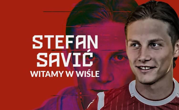 Stefan Savić - nowy pomocnik Wisły Kraków.