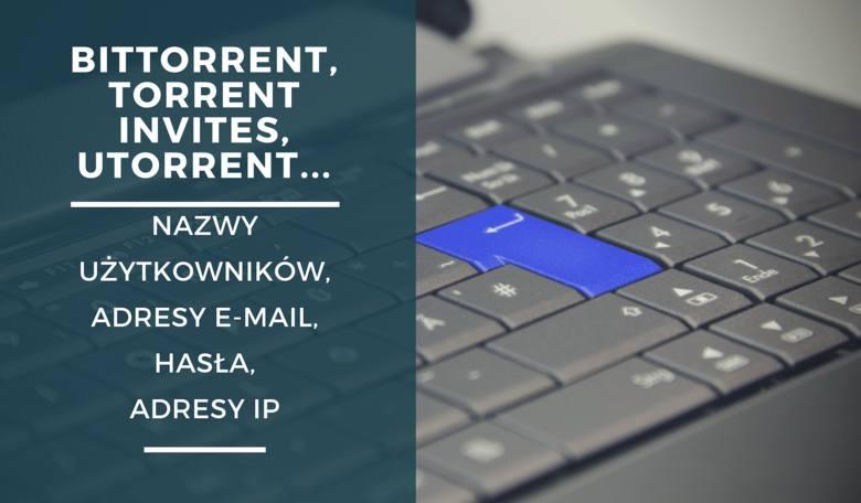 Fora dotyczące wymiany plików typu torrent są atakowane stosunkowo często.  Do internetu trafiają głównie adresy e-mail i hasła użytkowników, ale czasami