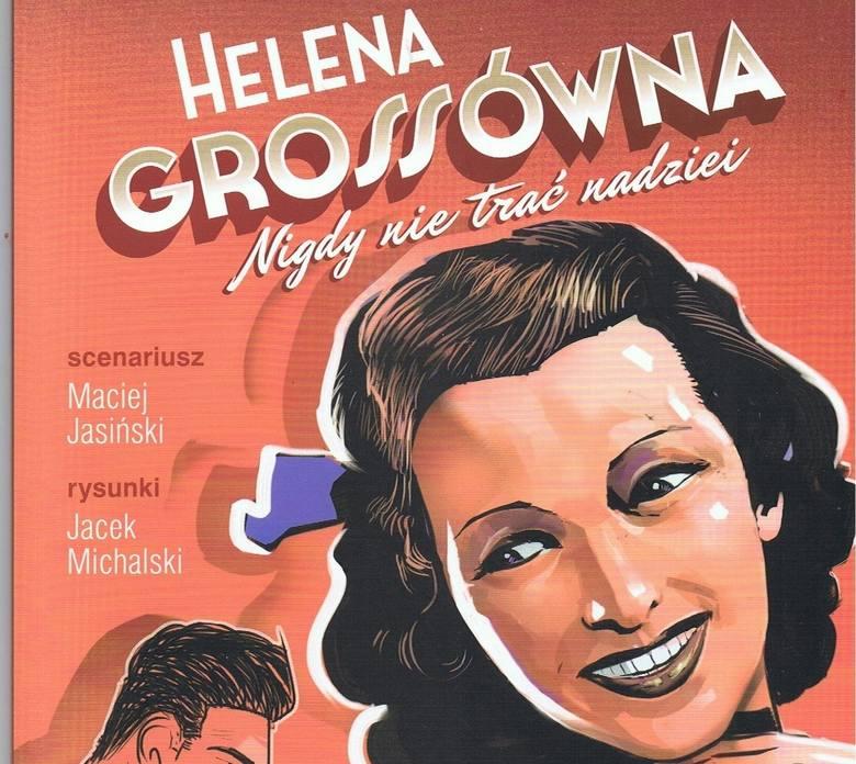 Na zlecenie Urzędu Marszałkowskiego powstał kolejny komiks poświęcony wybitnym postaciom naszego regionu. Jego bohaterką jest Helena Grossówna, pochodząca