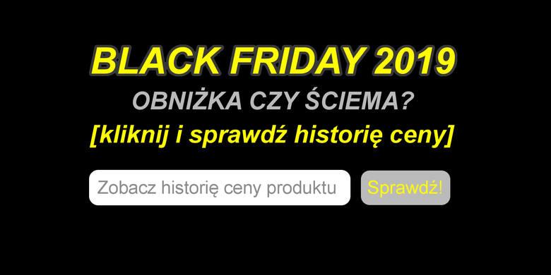Wejdź na stronę https://fakefriday.org/ i sprawdź historię ceny wybranego produktu