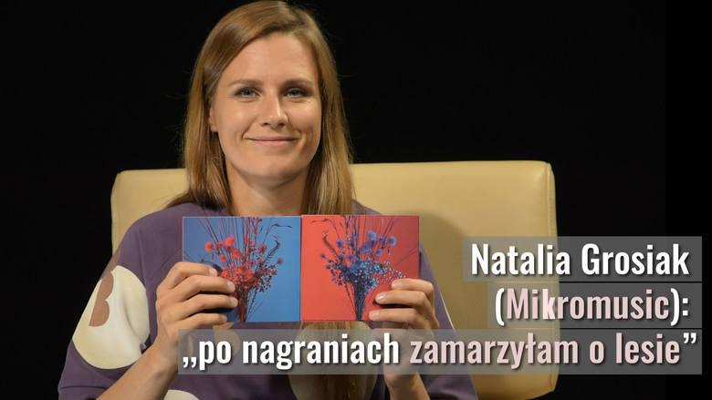 """Mikromusic czyli Natalia Grosiak o nowej płycie zespołu """"Mikromusic z dolnej półki"""". Na płycie hit """"Synu"""" [TRASA KONCERTOWA, WYWIAD"""