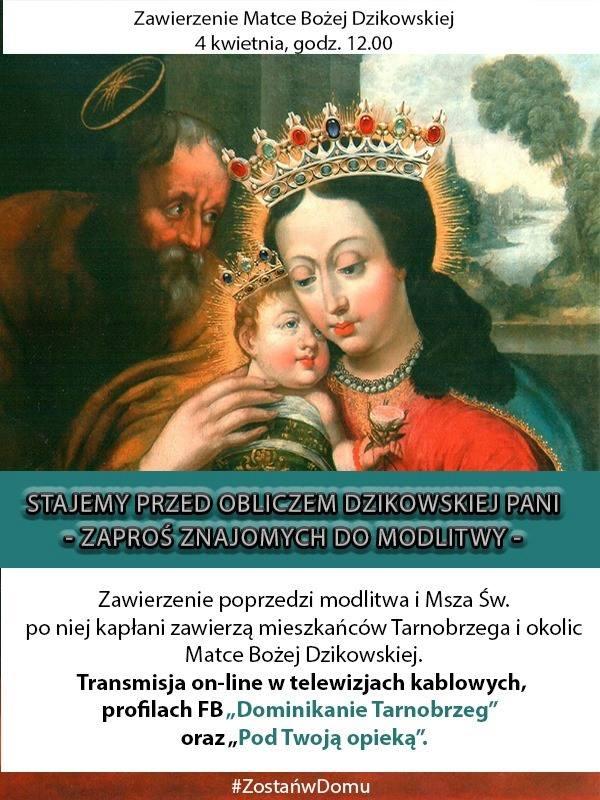 Duchowni zawierzą Tarnobrzeg i mieszkańców Matce Bożej Dzikowskiej. Będą modlić się o ustanie epidemii koronawirusa