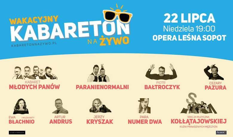 Wakacyjny Kabareton na Żywo w Operze Leśnej w Sopocie  22.07.2018