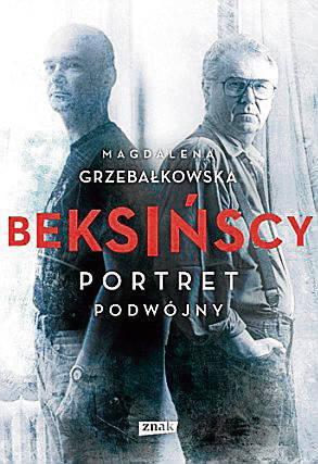 """""""Beksińscy"""", Magdalena Grzebałkowska (Znak)"""