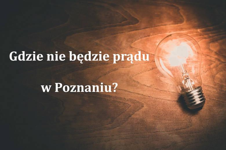 Enea Operator informuje o kolejnych planowych wyłączeniach prądu w Poznaniu i okolicach. Tym razem na niedogodności będą musieli przygotować się głównie