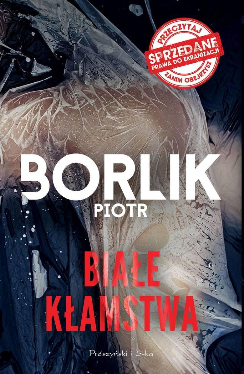 Piotr Borlik - Białe kłamstwa