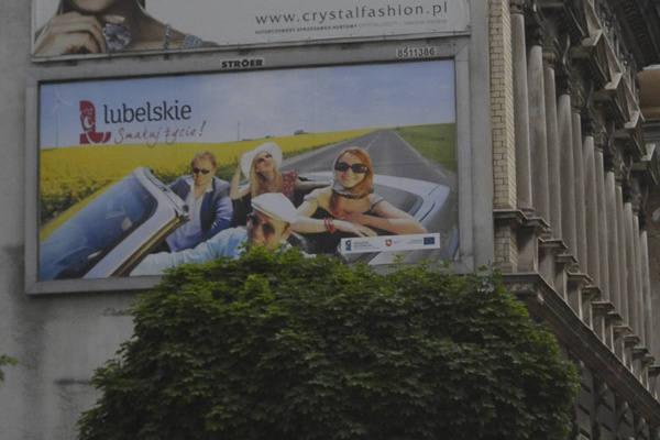 Lubelszczyzna zachęca do odwiedzin 890 billboardami  w całej Polsce. Łódź będzie się promować głównie w... Łodzi.