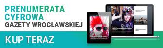 Kup prenumeratę cyfrową Gazety Wrocławskiej (wraz z PDF gazety) >>