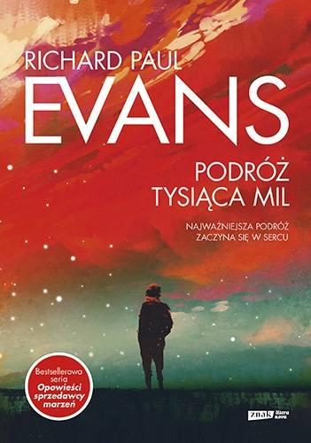 """Podróż tysiąca mil""  Richard Paul Evans"