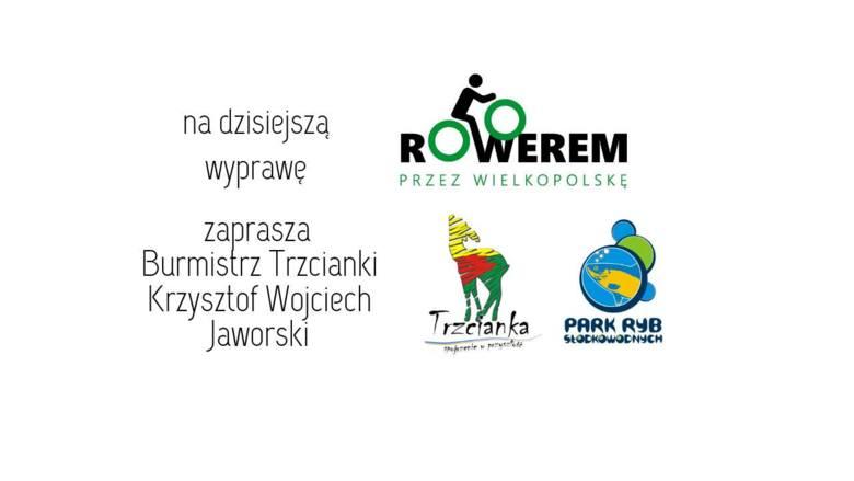 """W cyklu """"Rowerem przez Wielkopolskę"""" prezentujemy tym razem Trzciankę. Na wyprawę zaprasza burmistrz Krzysztof Wojciech Jaworski."""
