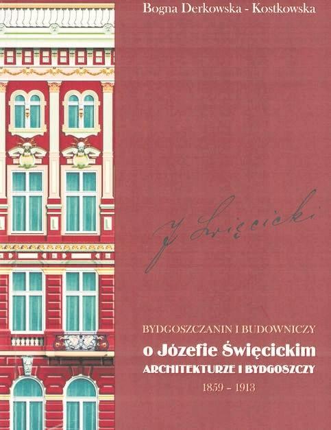 Józef Święcicki ma w Bydgoszczy swoją tablicę.
