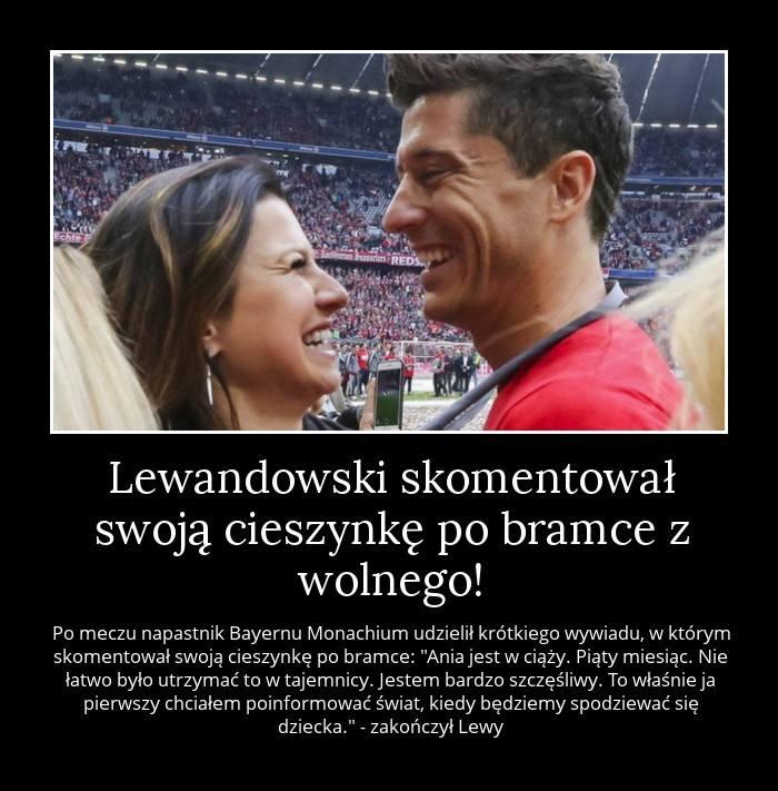"""MEMY LEWANDOWSKI Najlepsze memy po tej wiadomości: """"Ania jest w ciąży. Piąty miesiąc. Nie łatwo było utrzymać to w tajemnicy. Jestem bardzo"""