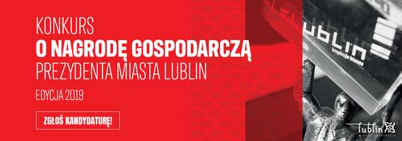 Konkursu o Nagrodę Gospodarczą Prezydenta Miasta Lublin - zgłoś kandydaturę!