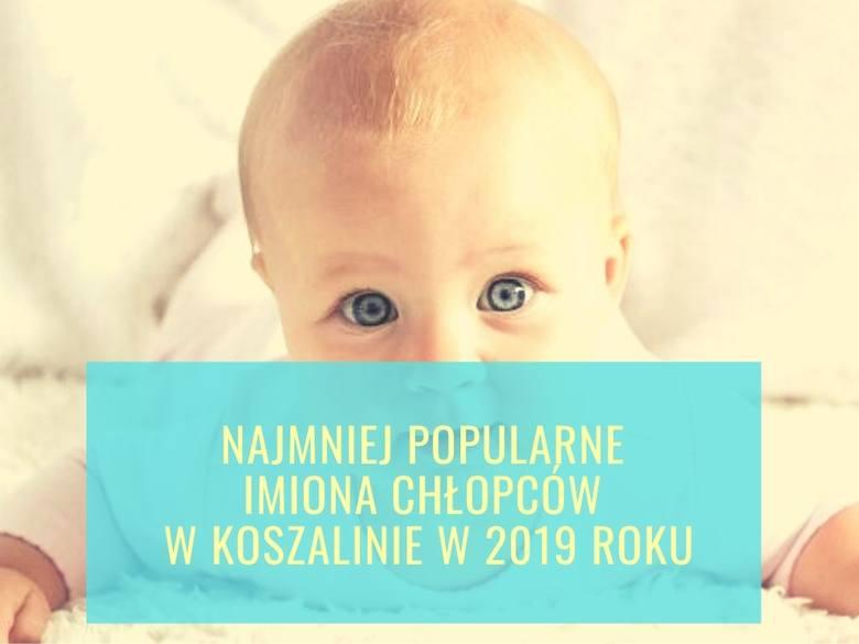 Najrzadziej nadawane imiona dla chłopców w Koszalinie w 2019 roku. LISTA