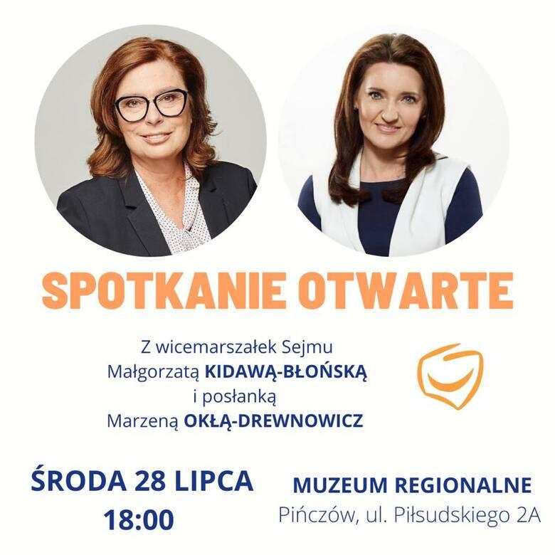 W środę, 28 lipca w Pińczowie spotkanie otwarte z wicemarszałek Sejmu Małgorzatą Kidawą-Błońską oraz poseł Marzeną Okłą-Drewnowicz