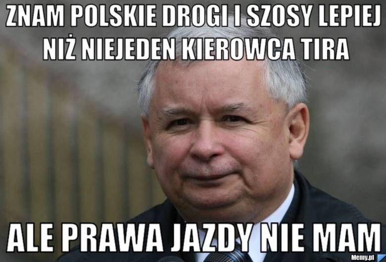 Kaczyński lepszy niż kierowca TIRa MEMY: Znam polskie drogi i szosy - powiedział Jarosław Kaczyński na konwencji PiS