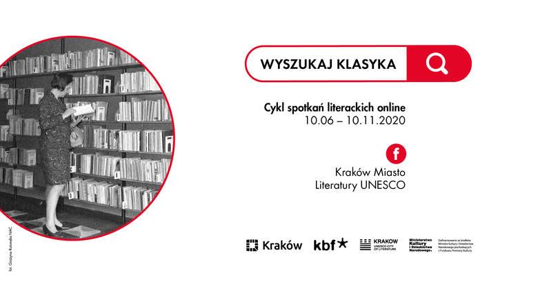 """""""Wyszukaj klasyka"""" - rusza cykl spotkań opowiadających o pisarzach związanych z Krakowem"""