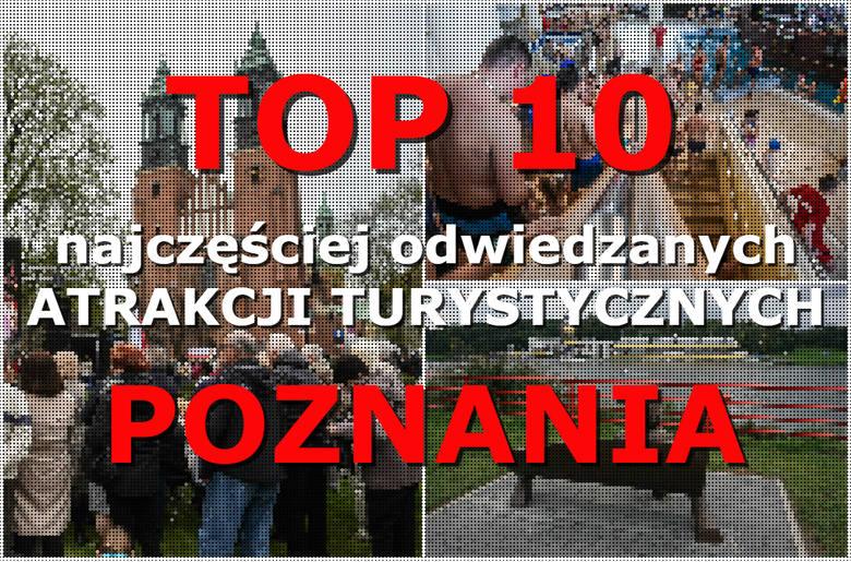 Jakie atrakcje turystyczne w Poznaniu najczęściej odwiedzają turyści? Oto dane przedstawione przez Poznańską Lokalną Organizację Turystyczną. Zobacz