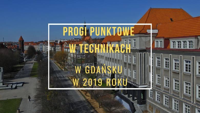 Progi punktowe w technikach w Gdańsku w 2019 r. TUTAJ SPRAWDZISZ PROGI PUNKTOWE w technikach  w Gdańsku w 2019 r. W pierwszej kolejności podajemy progi