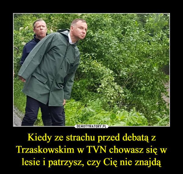 Andrzej Duda nie weźmie udziału w debacie wyborczej na antenie telewizji TVN. Dlaczego? Chodzi o zyski. O co jeszcze?Zobacz memy internautów na kolejnych