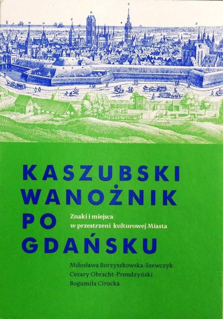 Napiszcie wreszcie o tej kaszubskości Gdańska - zachęcał dr Miłosławę Borzyszkowską-Szewczyk sam Paweł Adamowicz [ROZMOWA]