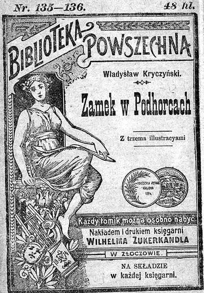 Okładka jednej z publikacji sławnego złoczowskiego wydawcy – Zukerkandla. Pod lirą, nad którą siedzi muza, umieszczona jest data powstania firmy – rok 1874. Dzisiaj młodzież szkolna raczej nie używa bryków, bo ma gotowce w internecie. Ze zb. Romana Maćkówki z Krakowa