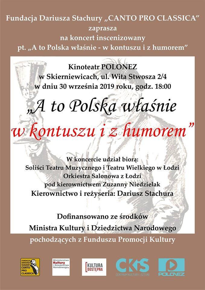 """Koncert inscenizowany """"A to Polska właśnie w kontuszu i z humorem""""<br /> Sala nr 1:<br /> Poniedziałek<br /> 18 - koncert. Wstęp za okazaniem zaproszenia"""