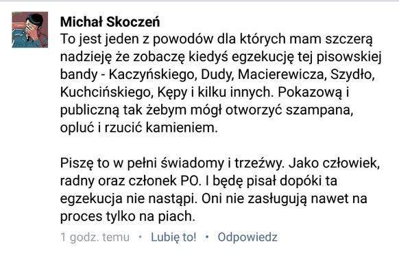 Radny z Krakowa chce egzekucji Kaczyńskiego i Dudy